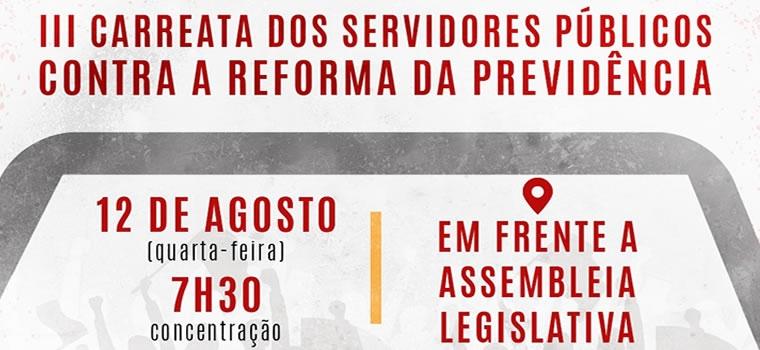 IFórum Sindical realiza 3ª carreata contra a reforma da previdência de Mauro Mendes nesta quarta-feira