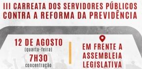 Fórum Sindical realiza 3ª carreata contra a reforma da previdência de Mauro Mendes nesta quarta-feira