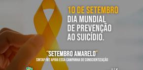 """Sintap/MT apoia campanha de conscientização do """"Setembro Amarelo"""""""